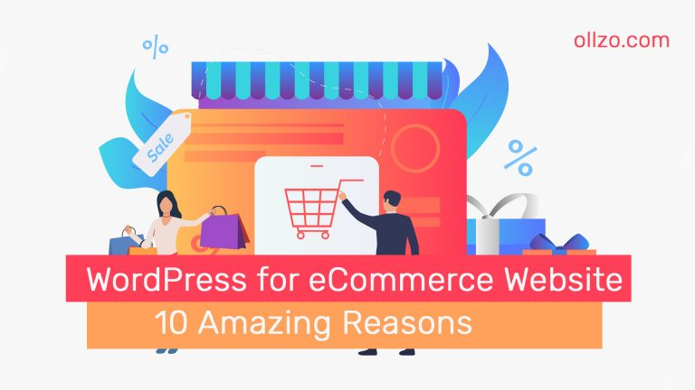 7 Amazing Reasons for Using WordPress for eCommerce Website