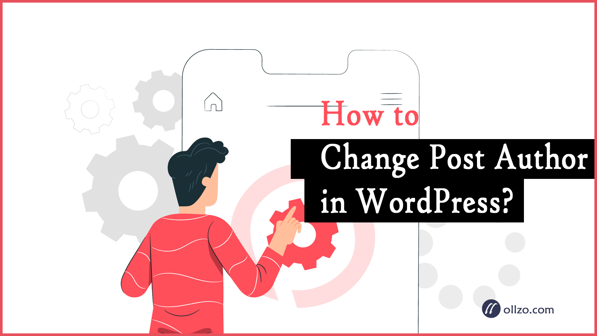 How to change post author in WordPress?