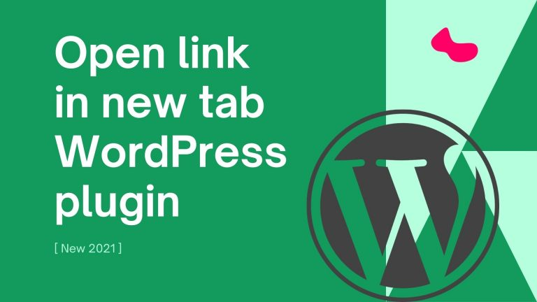 Open Link in New Tab WordPress Plugin [New 2021]
